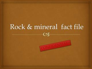 Rock & mineral  fact file