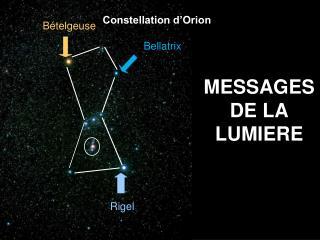 MESSAGES DE LA LUMIERE