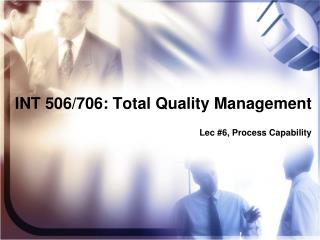 INT 506/706: Total Quality Management