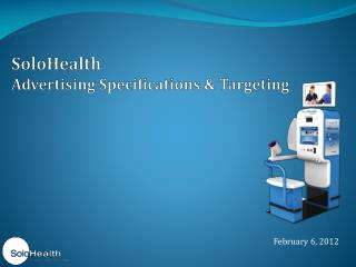SoloHealth  Advertising Specifications & Targeting