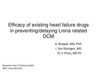 Efficacy of existing heart failure drugs in preventing/delaying  Lmna  related DCM
