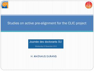 Studies  on  active  pre-alignment for the CLIC  project