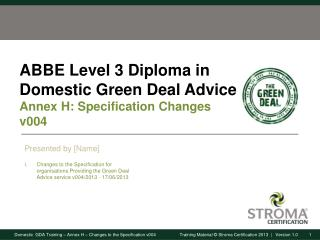 ABBE Level 3 Diploma in Domestic Green Deal Advice Annex  H : Specification Changes  v004