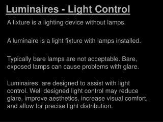 Luminaires  - Light Control