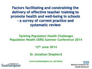 Tackling  Population Health Challenges Population Health USRG Summer Conference 2014