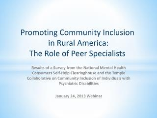 Promoting Community Inclusion  in Rural America: The Role of Peer Specialists
