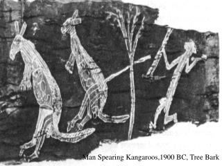 Man Spearing Kangaroos,1900 BC, Tree Bark