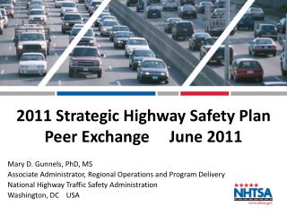 2011 Strategic Highway Safety Plan Peer Exchange     June 2011