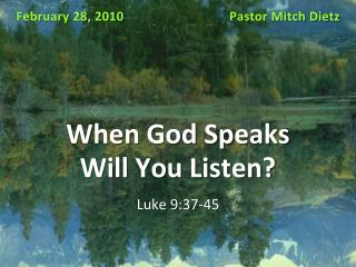 When God Speaks  Will You Listen?