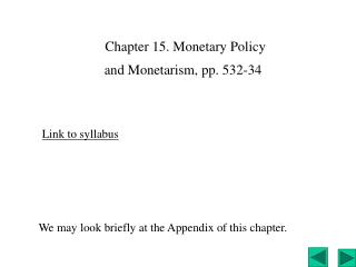 Chapter 15. Monetary Policy