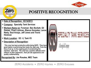 Date of Recognition:   03/14/2013 Company :   Specialty Tank Services