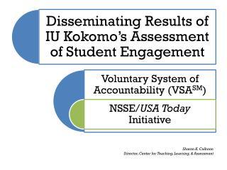 Sharon K. Calhoon Director, Center for Teaching, Learning, & Assessment