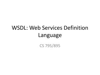 WSDL: Web Services Definition Language