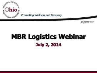 MBR  L ogistics Webinar July 2, 2014