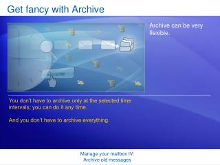 Get fancy with Archive