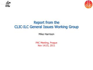 Report from the CLIC-ILC General Issues Working Group