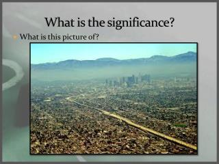 What is the significance?