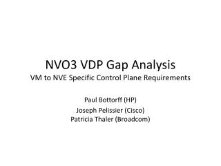 NVO3 VDP Gap Analysis VM to NVE Specific Control Plane Requirements