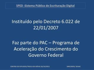 SPED -Sistema Público de Escrituração Digital