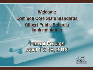 Parent Forums April 1 & 16, 2013