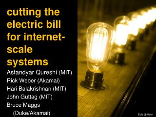 cutting the electric bill for internet-scale systems
