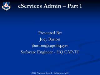 eServices  Admin – Part 1