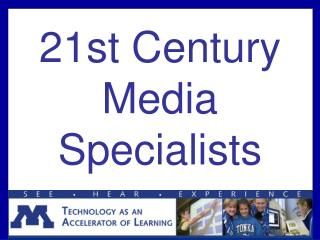 21st Century Media Specialists