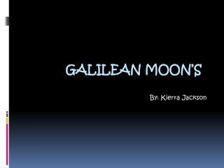 Galilean Moon's