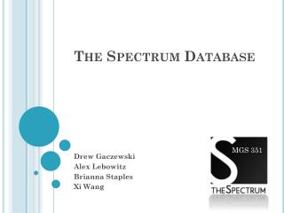 The Spectrum Database