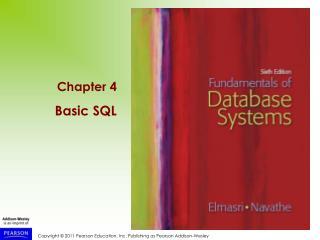 Chapter 4 Basic SQL