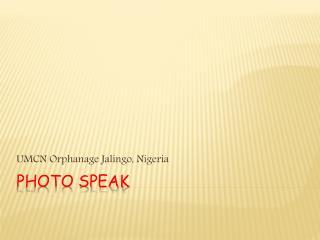PHOTO SPEAK