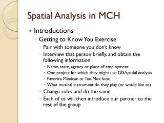 Spatial Analysis in MCH