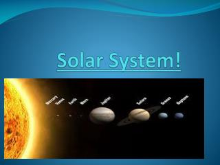 Solar System!