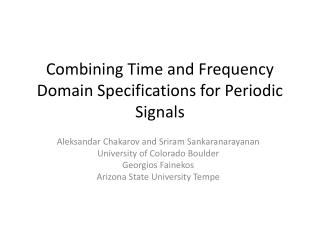 Combining Time and Frequency Domain Specifications for Periodic Signals