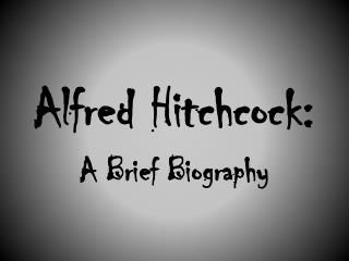 Alfred Hitchcock: