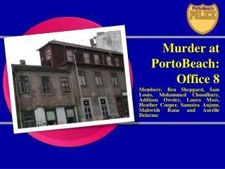 Murder at PortoBeach: Office 8