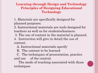 Learning through Design and Technology Principles of Designing Educational Technology