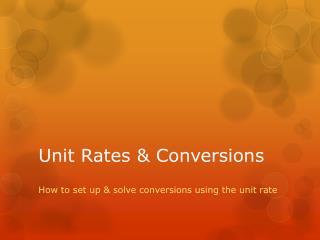 Unit Rates & Conversions