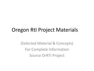 Oregon  RtI  Project Materials