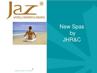 New Spas  by  JHR&C