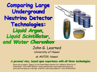 Comparing Large Underground Neutrino Detector Technologies: Liquid Argon,  Liquid Scintillator,  and Water Cherenkov