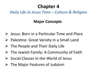 Chapter 4 Daily Life in Jesus Time – Culture & Religion