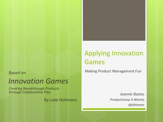 Applying Innovation Games