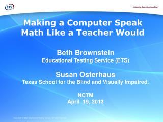 Making a Computer Speak Math Like a Teacher Would