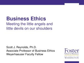 Business Ethics Meeting the little angels and  little devils on our shoulders