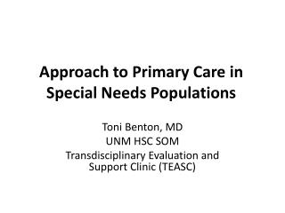Approach to Primary Care in Special Needs Populations