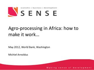 May  2012, World Bank, Washington Michiel Arnoldus