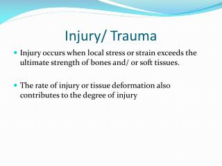 Injury/ Trauma