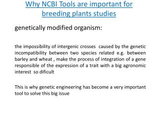 Why  NCBI Tools are important for  breeding  plants  studies