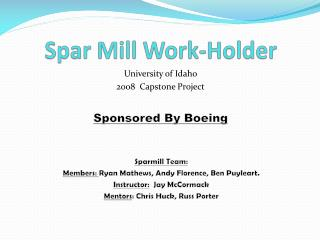 Spar Mill Work-Holder